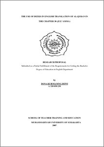 THE USE OF DEIXIS IN ENGLISH TRANSLATION OF AL-QURAN IN THE